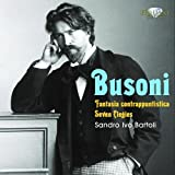 Busoni: Fantasia Contrappuntistica,Seven Elegies
