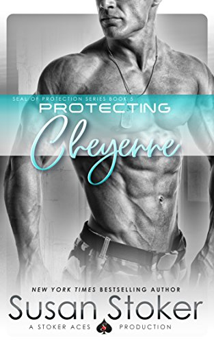 Protecting Cheyenne (SEAL of Protection Book 5) (English Edition)