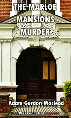 the-marloe-mansions-murder-black-heath-classic-crime