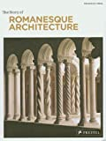 The Story of Romanesque Architecture by Francesca Prina (2012-01-25)