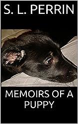 Memoirs Of A Puppy