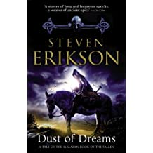 Dust of Dreams (Book 9 of The Malazan Book of the Fallen) by Steven Erikson (2010-05-27)