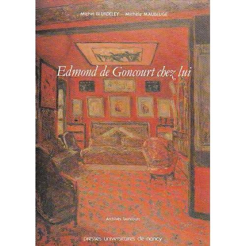 Edmond de Goncourt chez lui