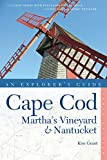 An Explorer's Guide Cape Cod: Martha's Vineyard & Nantucket
