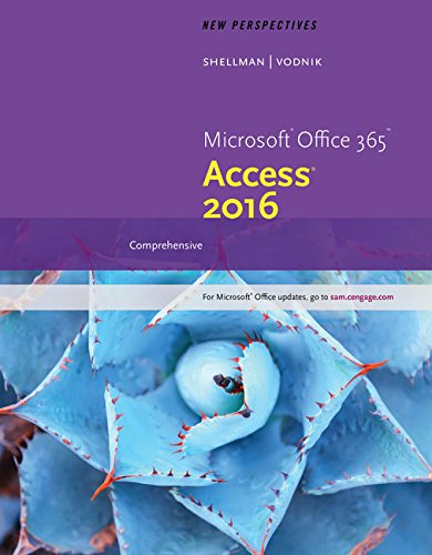 New Perspectives Microsoft Office 365 Access 2016 Comprehensive Loose Leaf Version Shelly Cashman SeriesR Discovering Computers