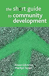 The Short Guide to Community Development (Short Guides)