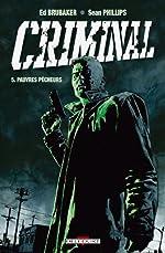 Criminal T05 de Ed Brubaker