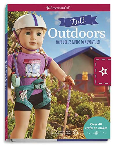 Doll Outdoors: Your Doll's Guide to Adventure! (American Girl) - American Girl Emily Von