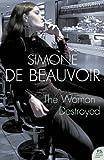 The Woman Destroyed (Harper Perennial Modern Classics) by Simone de Beauvoir (2006-01-16)