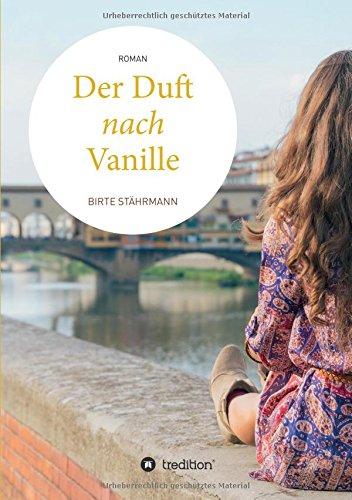 Preisvergleich Produktbild Der Duft nach Vanille: Roman