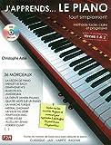 J'apprends... le piano tout simplement Volume 1 : Toutes les notions de base pour bien débuter le piano : niveau 1 & 2 / Christophe Astié |