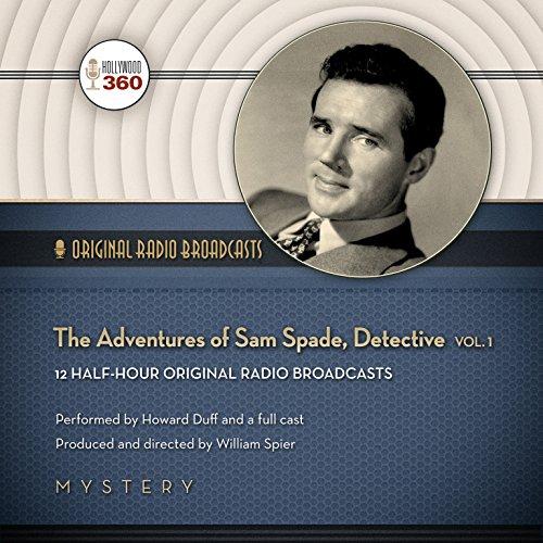 The Adventures of Sam Spade, Detective, Vol. 1  Audiolibri