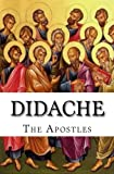 Didache: The Teaching of the Apostles