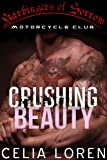 Crushing Beauty: Harbingers of Sorrow (Vegas Titans Biker Romance)