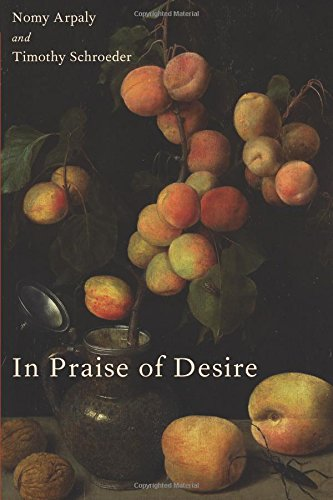 In Praise of Desire (Oxford Moral Theory) por Nomy Arpaly