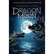 Dragon Moon (Dragon Keeper)