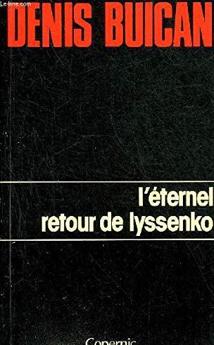 L'Éternel retour de Lyssenko (Cartouche) par Denis Buican