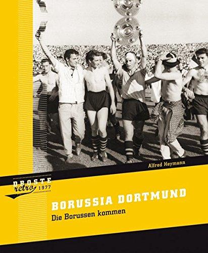 Borussia Dortmund: Die Borussen kommen (1977)