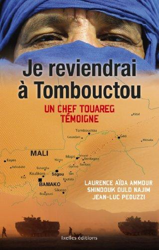 Livre Je reviendrai à Tombouctou : Un chef Touareg témoigne (IX.HORS COLLECT) epub pdf