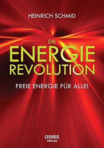 Die Energie-Revolution: Freie Energie für Alle!