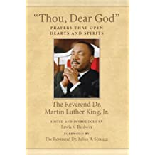 """""""Thou, Dear God"""": Prayers That Open Hearts and Spirits"""