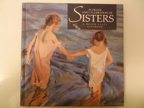 In Praise Celebration Of Sisters A Helen Exley Giftbook