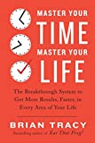 #9: Master Your Time, Master Your Life