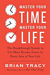 Master Your Time, Master Your Life (Lead Title) [Paperback] TRACY BRIAN