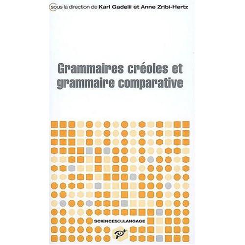 Grammaires créoles et grammaire comparative