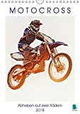Motocross: Abheben auf zwei Rädern (Wandkalender 2018 DIN A4 hoch): Über Stock und Stein: Motorrad fahren im Gelände (Monatskalender, 14 Seiten ) ... [Kalender] [Apr 01, 2017] CALVENDO, k.A.