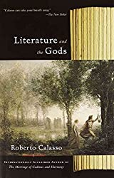 [(Literature and the Gods)] [By (author) Roberto Calasso] published on (June, 2002)