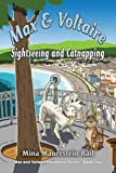 Telecharger Livres Max and Voltaire Sightseeing and Catnapping by Mina Mauerstein Bail 2015 10 06 (PDF,EPUB,MOBI) gratuits en Francaise