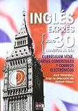 Currículum vítae, cartas comerciales y e-mails en inglés (Ingles Express 30 Minutos)