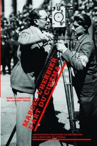 Marcel L'Herbier : L'art du cinéma (1DVD)