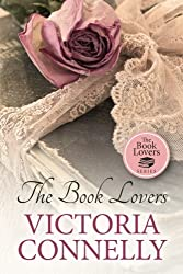 The Book Lovers (Volume 1) by Victoria Connelly (2015-08-22)