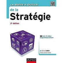La Boîte à outils de la Stratégie - 2e éd. (BàO La Boîte à Outils) (French Edition)
