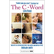 The C-Word (English Edition)