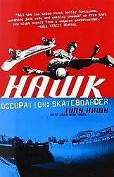 Hawk: Occupation Skateboarder by Tony Hawk (2009-09-25)