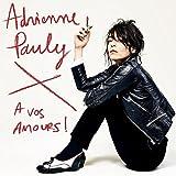 Songtexte von Adrienne Pauly - À vos amours