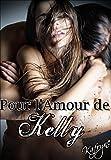 Pour l'Amour de Kelly (French Edition)