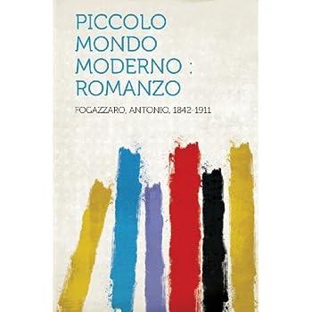 Piccolo Mondo Moderno: Romanzo