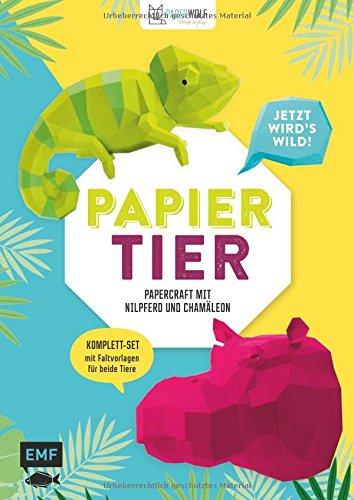 Preisvergleich Produktbild PAPIERtier - Jetzt wird's wild! Papercraft mit Nilpferd und Chamäleon: Komplett-Set mit Faltvorlagen für beide Tiere