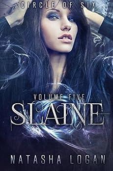 Slaine (Part Five) (Circle of Six Book 5) (English Edition) di [Logan, Natasha]