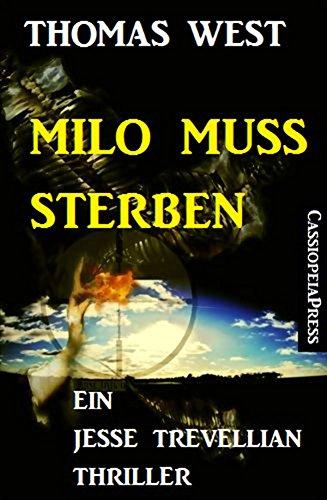 milo-muss-sterben-ein-jesse-trevellian-thriller-german-edition