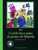La belle lisse poire du Prince de Motordu - Un livre pop-up
