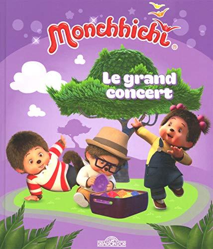 Monchhichi - Le grand concert