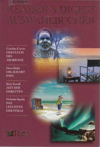 readers-digest-auswahlbucher-der-fluch-des-aborigine-urlaub-mit-papa-zeit-der-eisbluten-das-leuchten
