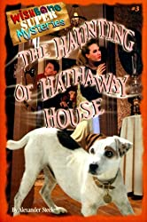 The Haunting of Hathaway House (Wishbone Super Mysteries) by Alexander Steele (1999-10-02)