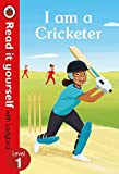 #7: I am a Cricketer – Read it yourself with Ladybird Level 1