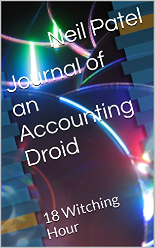 (Journal of an Accounting Droid: 18 Witching Hour (English Edition))